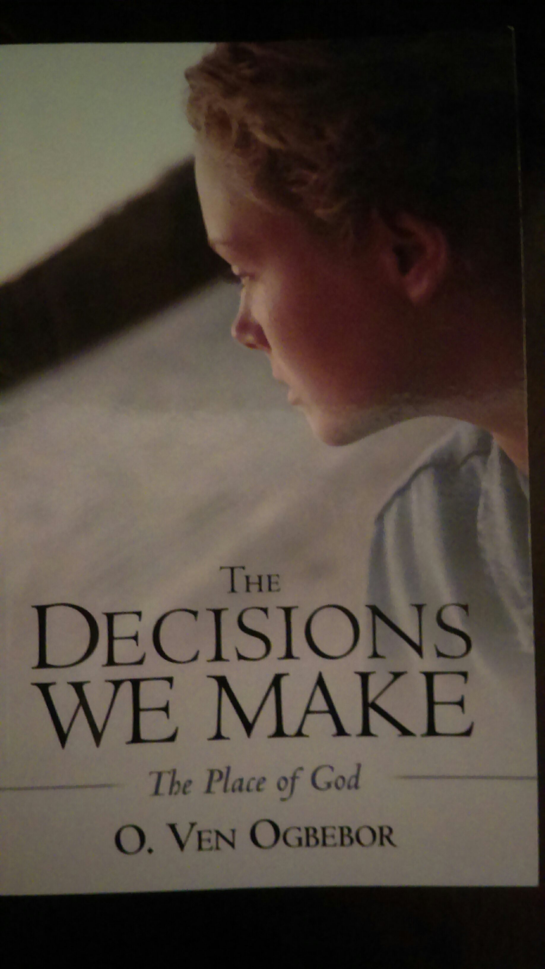 """Decisions We Make"" by Pastor Ven Ogbebor"
